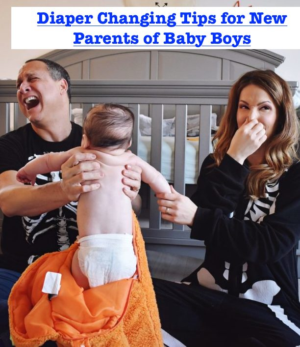 Diaper Changing Tips for New Parents of Baby Boys