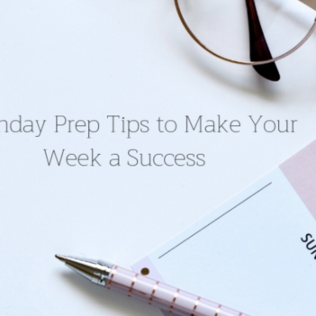 5 Sunday Prep Tips to Make Your Week a Success